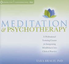 Meditation and Psychotherapy Professional Training Course Mindfulness.Tara Brach
