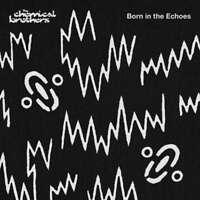 Born IN The Echoes: Il Chemical Brothers Nuovo CD Digi Confezione