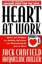 Heart At Work Canfield, Jack Paperback Used - Like New