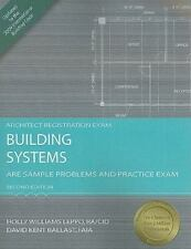 Building Systems: ARE Sample Problems and Practice Exam by Leppo & Ballast