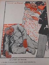 Caricature 1906  Livret de Travail il n'est pas saoul il travaille depuis 35 ans