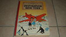 DESTINATION NEW-YORK - Jo zette et Jocko - Hergé - BE