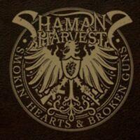 Shaman's Harvest - Smokin' Hearts & Broken Waffen Neue CD