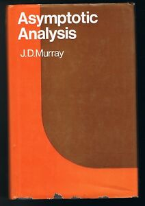 ASYMPTOTIC ANALYSIS - J.D. MURRAY - OXFORD UNIVERSITY PRESS 1974 - BON ÉTAT