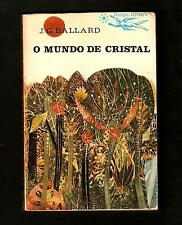 1966 J. G. BALLARD The Crystal World 1st ED PORTUGAL Exquisite Artwork SCI-FI