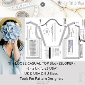 THE STRAIGHT LOOSE BODICE BLOCK SIZES 6 TO 20 - Design Your own Patterns! SLOPER