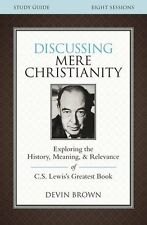 Mere Christianity Discussion Study Guide  (pb) by Devin Brown - 8 sessions NEW