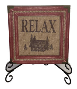 "Burlap Plaque Relax Log Cabin Lodge Lake House 9"" X 9"" Rustic"