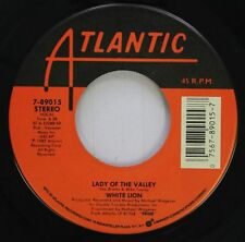 Rock 45 White Lion - Lady Of The Valley / When The Children Cry On Atlantic
