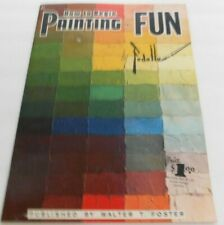 How To Begin Painting For Fun by Fedelle ~  Walter Foster - Vintage