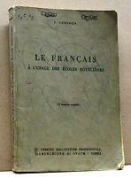 LE FRANCAIS - A l'usage des ecoles hotelieres - IV edizione riveduta