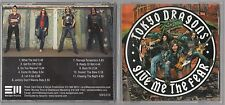 Tokyo Dragons  - Give Me the Fear (CD, Apr-2006, Escapi Music) METAL ROCK PROMO