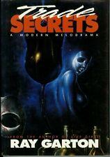 TRADE SECRETS by RAY GARTON (First Trade Edition)