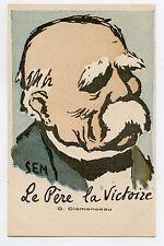 SEM. Le père la Victoire . G. CLEMENCEAU. WW1