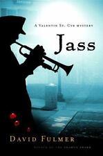 Jass (Valentin St. Cyr Mysteries) Fulmer, David Hardcover