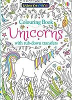 Colouring Book Unicorns with Rub-Down Transfers (Usborne Minis) by Sam Smith, NE