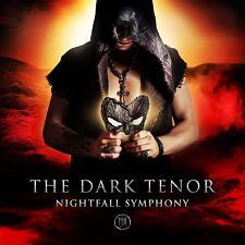 THE DARK TENOR - NIGHTFALL SYMPHONY   CD NEU