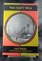 You Can't Win by Jack Black Intro by William S. Burroughs 2000 AK Press 2nd Ed