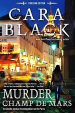 Aimée Leduc Investigation: Murder on the Champ de Mars by Cara Black (2015,...