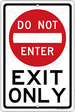 Do Not Enter Exit Only on an 8x12 Aluminum Sign Made in USA UV Protected