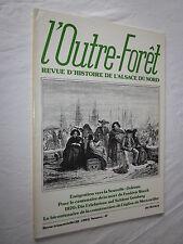 L'OUTRE FORET Revue d'Histoire de l'Alsace du Nord N° 47 Emigration
