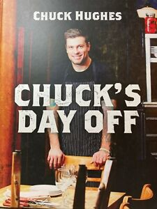 CHUCK'S DAY OFF By Chuck Hughes **BRAND NEW**