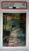 1994 COLLECTORS CHOICE #402 Michael Jordan GOLD SIGNATURE Platinum Foil! PSA 9!