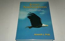 Justice Administration : Police, Courts, and Corrections Management by Kenneth …