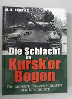 Die Schlacht im Kursk`er Bogen ~ die Grösste Panzerschlacht der Geschichte 2.WK