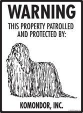 "Warning! Komondor - Property Protected Aluminum Dog Sign - 9"" x 12"""