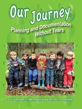 Our Journey: Planning and Documentation Without Tears