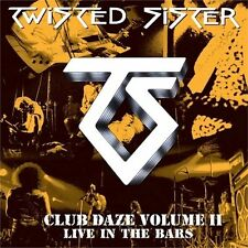TWISTED SISTER - Club Daze Vol.II - Live In The Bars  [Re-Release] CD
