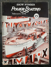 February 1934 Power Boating Magazine w/Dickey Cover Show Number/Issue