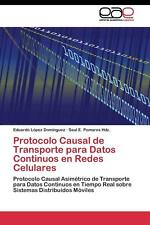 Protocolo Causal de Transporte Para Datos Continuos En Redes Celulares by Lopez