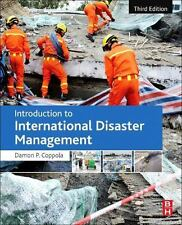 INTRODUCTION TO INTERNATIONAL DISASTER MANAGEMENT - COPPOLA, DAMON P. - NEW PAPE