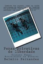 Coleção Temas Revisitados de Direito: Penas Privativas de Liberdade : Temas...