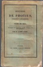 JAGER - HISTOIRE DE PHOTIUS PATRIARCHE DE CONSTANTINOPLE - LIVRE ANCIEN RARE