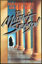 The Mutant Season by Robert A. Silverberg & Karen Haber-1st Edition-1989