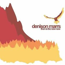 MARRS,DENISON, Then Is the New Now, Excellent