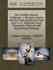 City Of Miami Beach, Petitioner, V. Bernard Jacobs Dba The Park Apartment Hot...
