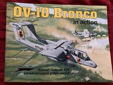 OV-10 Bronco in Action Squadron Signal Book # 1154