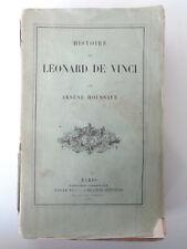 HISTOIRE DE LEONARD DE VINCI Arsène Houssaye 1869 Didier Livre ancien Biographie