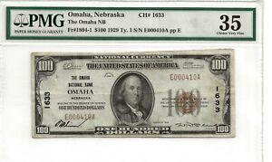 1929 $100.00 Note PMG 35 The Omaha National Bank OMAHA, Nebraska.