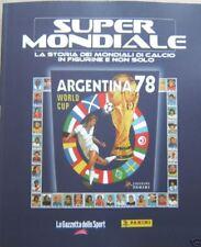SUPERMONDIALE=ARGENTINA 78=RIPRODUZIONE ALBUM PANINI=LA STORIA DEI MONDIALI