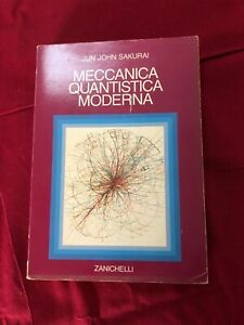 Sakurai Meccanica quantistica moderna Zanichelli