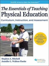 Essentials of Teaching Physical Education With Web Resource, The: Curriculum, I