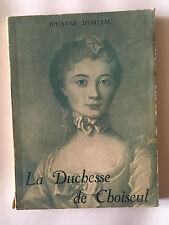 LA DUCHESSE DE CHOISEUL 1947 JEHANNE D'ORLIAC ILLUSTRE