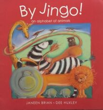 By Jingo!    An Alphabet Of Animals,    By Janeen Brian,    GC~LG~P/B  FREE POST
