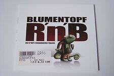 BLUMENTOPF - R´N´B MAXI-CD 2001 (DIGIPACK) Sepalot David Pe Main Concept