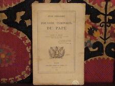 Etude théologique sur le pouvoir temporel du pape par l'abbé Alix 1860 plaquette
